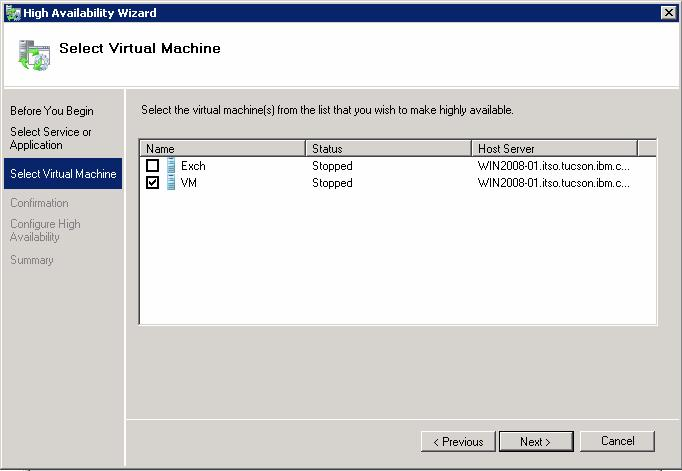 5. On the Select Virtual Machine page, check the name of the virtual machine that you want to make highly available and