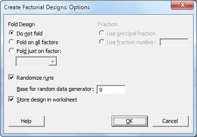 Designing an Experiment Setting the base for the random data generator ensures that you obtain the same run order each time you create the design. 1. Click Options. 2.