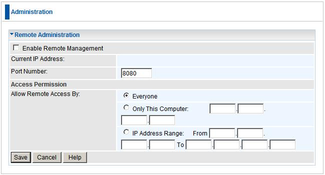 Advanced Administration Remote Administration If enabled, this feature allows you to manage the Wireless Router via the Internet.