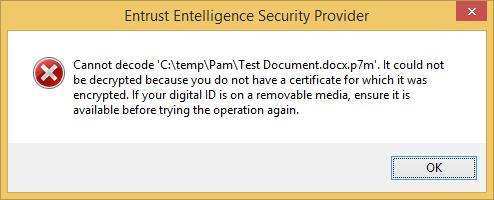 o If the Token is not inserted, the Entrust Entelligence Security Provider dialog box appears,