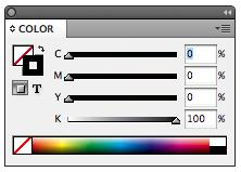USING COLORS InDesign includes thousands of color options as well as the ability to mix and create your own colors.