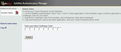 116 The Unlock Token window opens. 5. Type the 16 character Challenge Code displayed on the Unlock Token window of your application, and click Submit. The Unlock Response Code window opens. 6.