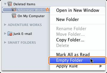 Hold down CONTROL, click the Deleted Items folder, and then click Empty Folder. Important When you empty the Deleted Items folder, those items are deleted permanently and cannot be recovered.