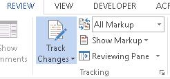 Figure 3 Track Changes Group in Review Ribbon showing Track Changes turned on.