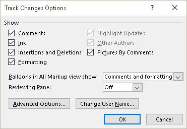 Figure 5 Track Changes Options dialog. The last two settings are to access the Advanced Settings or to Change the User Name.