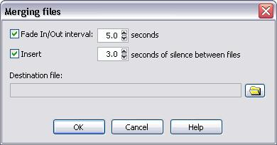Using Total Recorder 185 4. From the File menu on the Playlist window, click Merge files.the following dialog appears. 5. Optionally, select from the following options: Fade In/Out interval: x.