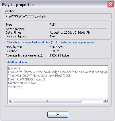 "200 TotalRecorder On-line Help 5.15.4 Displaying playlist properties You can display the properties of both local and remote playlists. From the main playlist menu, select ""Playlist""-""Properties""."