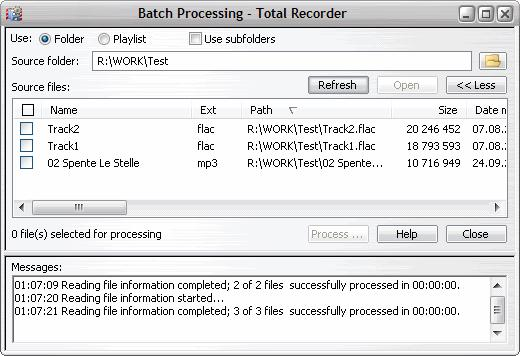 206 TotalRecorder On-line Help Use indicates the source type: Folder specify the path to the folder with the source files.