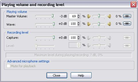Using Total Recorder 231 5.19.8 Using the Playing Volume and Recording Level Dialog The dialog looks like this: This dialog lets you set advanced settings for playing volume and recording level.