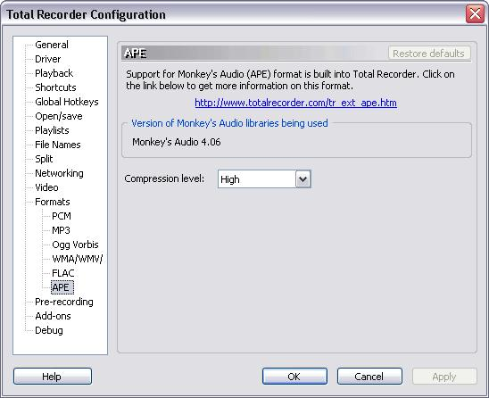 Installation and Configuration 63 3.2.18 APE Settings Use this dialog if you plan to use Total Recorder with Monkey's Audio (APE) format. Monkey's Audio is a lossless audio codec.