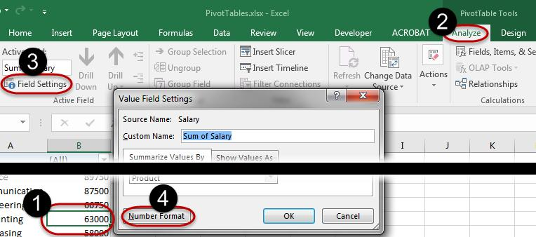 The Field Settings drop down menu may also be accessed from the PivotTable Analyze tab. 1.