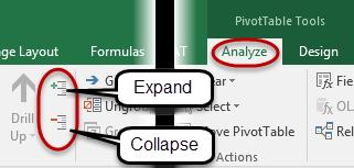 Navigate to the PivotTable Analyze tab, and then click on either the Expand or Collapse icons that are located in the Active Field group, on the left side of the ribbon.