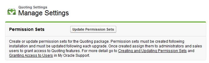QUOTING PERMISSION SET BUILDER This new feature will make the initial setup and upgrade of Express CPQ Quoting simpler and faster for your administrators.