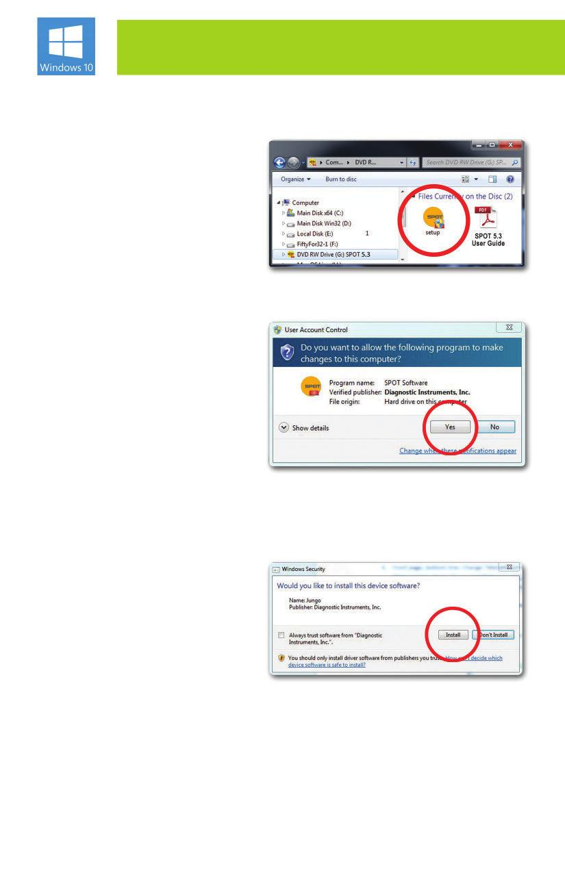 WINDOWS USERS START HERE: (Screen shots are representative only. Actual dialogs will vary depending on your system). 1.