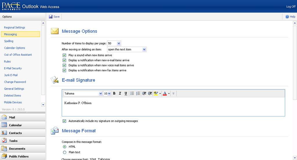 DRAFT COPY MAIL a. Creating a Signature at the top of the Outlook Web Access window The Options window displays.