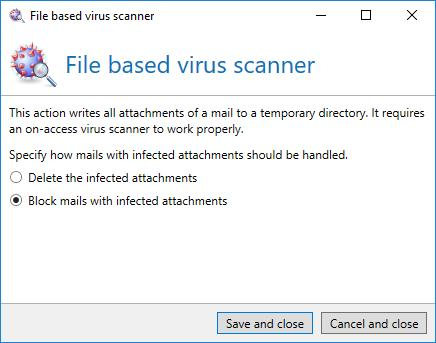 immediately after the storage of the attachments into the directory. Attachments which can be accessed are considered virus-free.