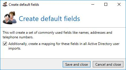 Disclaimer Picture 194: The overview of all available user fields For most application cases, the best way is to select Create default fields.