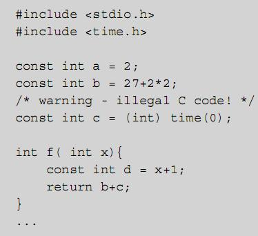 a and b are compile-time constants a is a manifest constant c is a static (loadtime