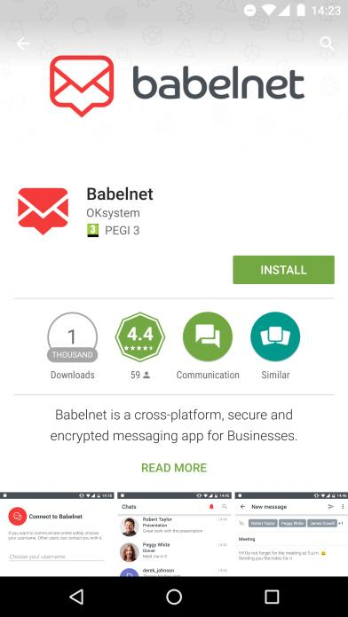 1. HOW TO INSTALL BABELNET Babelnet for Android is a free app available in Google Play. To find and install Babelnet app for Android: On your Android device, open Google Play.
