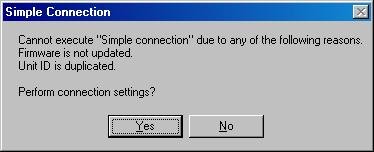 Step 1. Select [Remote Simple Connection] from the menu. The Simple Connection screen is displayed. Notes If 11 units or more are detected, the message at right is displayed.