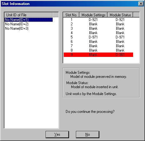 If setting data and status data for the module do not match; If module setting data and module status data are not matched, the dialog below is displayed on connection establishment.