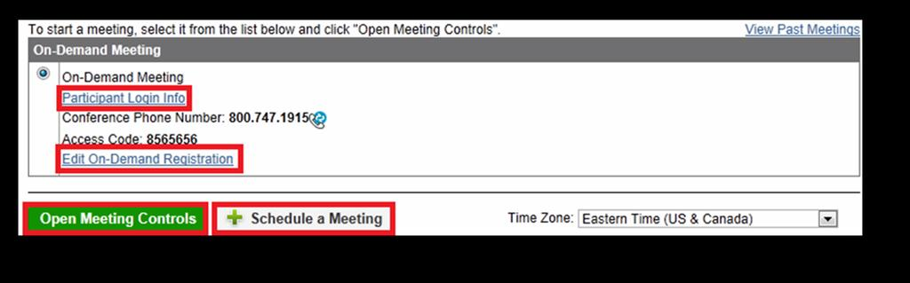 Tday s Cnferencing Web Meeting User Guide The Participant Lgin Inf link in the On-Demand sectin f the hme page displays a frm with detailed meeting lgin infrmatin that yu can cpy and paste int an