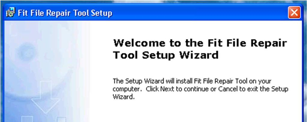 Make the most of your data  Fit File Repair Tool  User