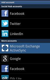 Adding Additinal Micrsft Exchange ActiveSync Email Accunts 1. Frm the Hme screen, tuch Applicatins > Settings > Accunts and sync. 2. Tuch Add accunt > Micrsft Exchange ActiveSync. 3.