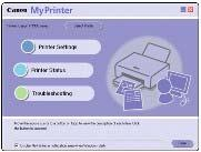 information of the printer, or change the print settings by only clicking buttons on a screen.