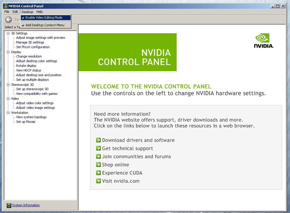 Set optimized Nvidia driver settings for Avid editing environments: 1. See picture below 2. Right-Click on the desktop and select Nvidia Control Panel 3.