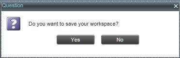 Get Started Figure 7. Dialog Box Saving Workspace on Sign Out Set Up Call Center To save your current workspace, click Yes. This allows you to retain the same interface setup at your next session.