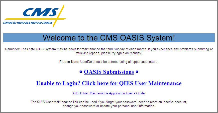 Accessing The OASIS System Frm the state Welcme page select the OASIS link t access the OASIS Welcme page (Figure 3-2). Figure 3-2.