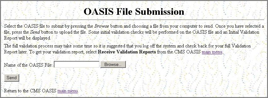 If the State Agency System Administratr has nt psted a FAQ dcument, a Back t the OASIS Submissins Page link is available fr yu t return t the OASIS Main Menu page.