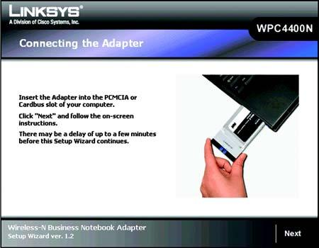 Connecting the Adapter 1. Locate an available PCMCIA or CardBus slot on your notebook PC. 2.