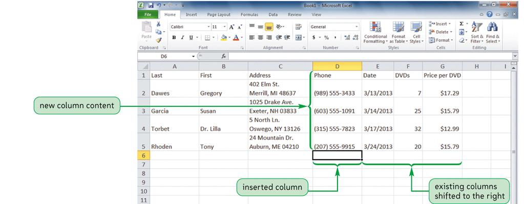 Working with Columns and Rows Inserting a column or row Column inserts to the left Rows inserts