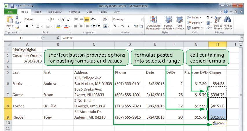 Working with Formulas Copying and pasting formulas Cell references adjust to reflect