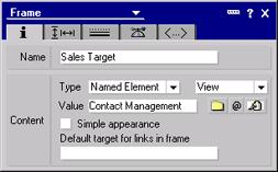 "Step 2. Specify the frame properties Set Name to ""Sales Target"". Set Type to Named Element. When you choose the Named Element type, another field pops up for you to specify the type of named element."