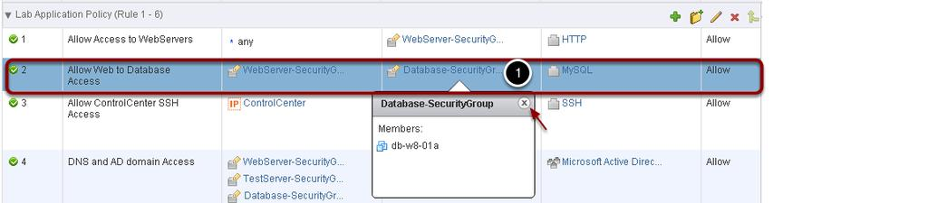 Firewall Rule - Allow Web to Database Access In this policy we have configured the distributed firewall to permit communication between the WebServer-SecurityGroup and the Database-SecurityGroup.