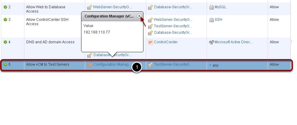 Firewall Rule - Allow vcm to Test Servers In this policy we have configured the vcenter Configuration Manager (192.168.110.