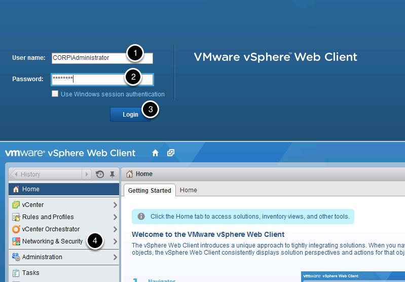 Access NSX Configuration Launch the Firefox web browser and click on the vcenter Web Client bookmark. Login Credentials: 1. User: CORP\Administrator 2. Password: VMware1! 3. Click OK 4.