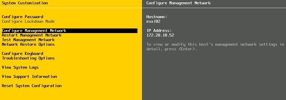 Configuring ESXi: Management Network The DCUI allows you to modify network settings: