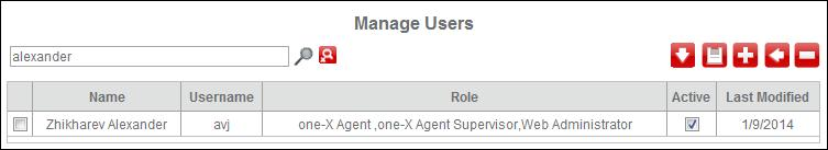 with the one-x Agent role. To search users assigned with the one-x Agent Supervisor role. To search users assigned with the one-x Agent Web administrator role. 4.