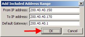 3. In this example an address range has been added. Enter the address range and the Default Gateway to be issued to DHCP clients and click OK.