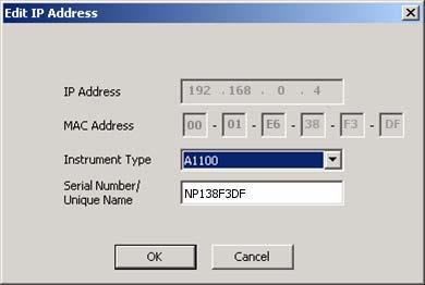 15. Select A1100 as the instrument type. Figure 9: Edit IP Address Page 16. If the Serial Number/Unique Name field has an entry, click OK.