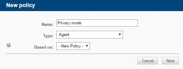 Create an Agent Policy Permission to manage Policies at Account and/or Site level Account > Policies Sites > select a site > Policies What is an Agent policy?