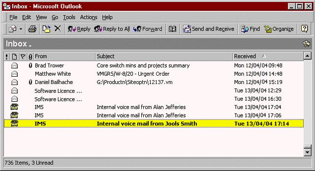 Using Outlook to Handle Voicemail Opening a Voicemail Message With IMS software installed on your PC your Voicemail messages are displayed in your Inbox along with your email messages.