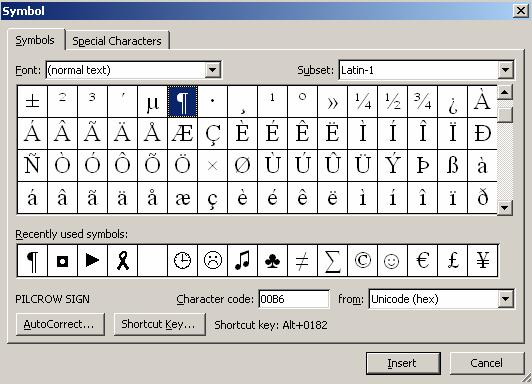Symbols Why would you use this? To insert special symbols into a document such as: @ Step by Step 1. Place the insertion point where you want the special character to appear. 2.