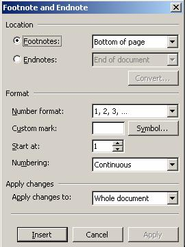 Step by Step- Footnote (&Endnote) 1. In print layout view, click where you want the note reference mark to be. 2.