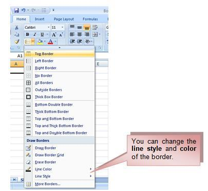 Select a color from the palette. or To Add a Border: Select the cell or cells you want to format.