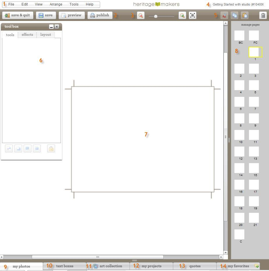 Step 6: Layout your project using Heritage Studio tools 1. Windows Page Tools 8. Pages Tab 2. Finishing Tools 9. My Photos Tab 3. Zoom Page Tool 10. Text Box Tab 4.